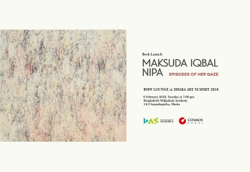 Book Launch: 'Maksuda Iqbal Nipa - Episodes of Her Gaze'
